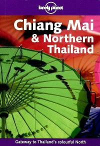 Chiang Mai and northern Thailand