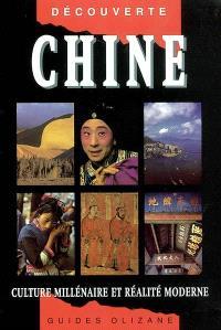 Chine : culture millénaire et réalité moderne