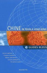 Chine : de Pékin à Hong Kong