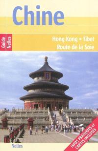 Chine : Hong Kong, Tibet, route de la soie