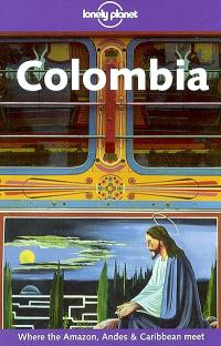Colombia : where the Amazon, Andes and Caribbean meet