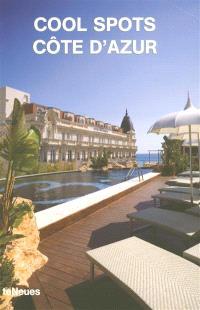 Cool spots Côte d'Azur