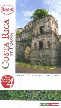 Costa Rica : et Panama