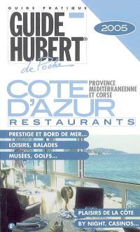 Côte d'Azur, Provence méditerranéenne et Corse : restaurants