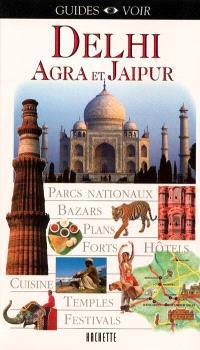 Delhi : Agra et Jaipur