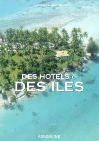 Des hôtels et des îles