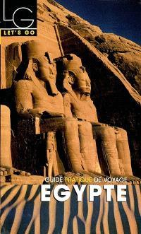Egypte : guide pratique de voyage