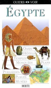 Egypte : oasis, hôtels, temples, mosquées, plans, pyramides, plages, musées