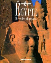 Egypte : terre des pharaons
