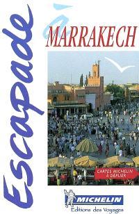 Escapade à Marrakech