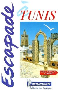 Escapade à Tunis