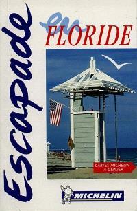 Escapade en Floride