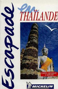 Escapade en Thaïlande