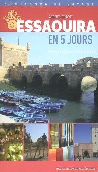 Essaouira en 5 jours