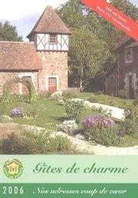 Gîtes de charme 2006 : 560 adresses, dont 157 nouveautés