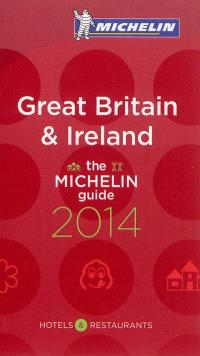 Great Britain & Ireland 2014 : hotels & restaurants : the Michelin guide