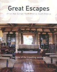 Great escapes : Africa, Asia, Europe, North America, South America