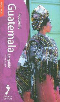 Guatemala : le guide