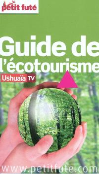 Guide de l'écotourisme : 2011-2012