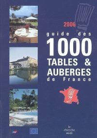 Guide des 1.000 tables et auberges de France : 2006