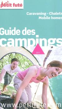 Guide des campings 2011 : caravaning, chalets, mobile homes