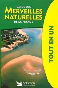Guide des merveilles naturelles de la France tout en un
