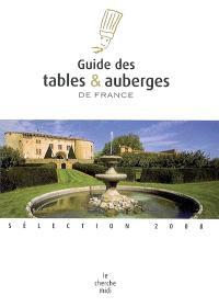 Guide des tables et auberges de France : sélection 2008