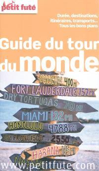 Guide du tour du monde : durée, destinations, transports : tous les bons plans