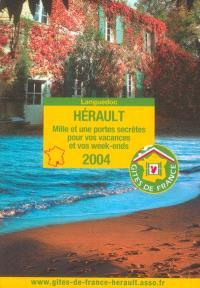 Guide du tourisme vert Hérault 2004 : mille et une portes secrètes pour vos vacances et vos week-ends : Languedoc