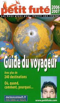 Guide du voyageur : 2006-2007