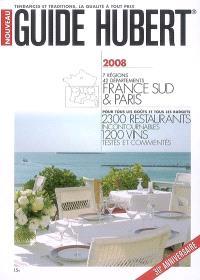 Guide Hubert France Sud & Paris 2008