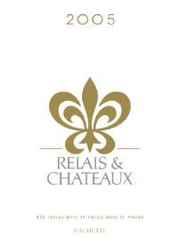 Guide relais et châteaux 2005