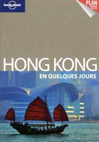 Hong Kong en quelques jours
