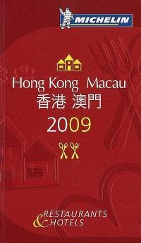 Hong Kong, Macau 2009 : restaurants & hotels