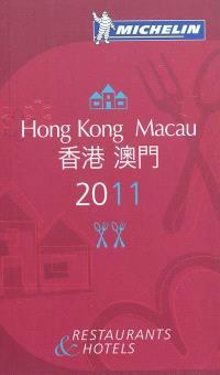 Hong Kong, Macau 2011 : restaurants & hotels