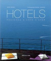 Hôtels : Provence & Côte d'Azur
