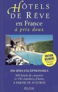 Hôtels de rêve en France à prix doux 2005