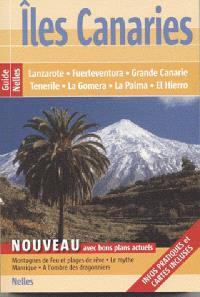 Iles Canaries : Lanzarote, Fuerteventura, Grande Canarie, Tenerife, La Gomera, La Palma, El Hierro