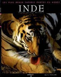 Inde : voyage au pays du tigre