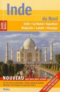 Inde du Nord : Delhi, Taj Mahal, Rajasthan, Khajuraho, Ladakh, Himalaya