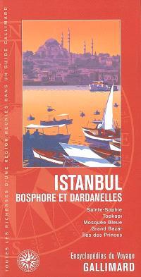 Istanbul : Bosphore et Dardanelles : Sainte-Sophie, Topkapi, Mosquée Bleue, Grand Bazar, Iles des Princes