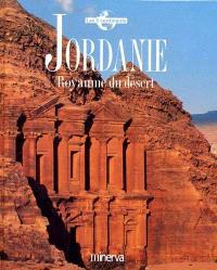 Jordanie : royaume du désert