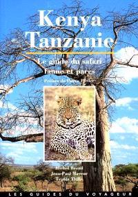 Kenya-Tanzanie : le guide du safari, faune et parcs