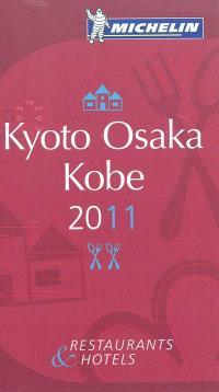 Kyoto, Osaka, Kobe 2011 : restaurants & hotels