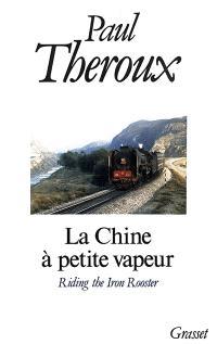 La Chine à petite vapeur