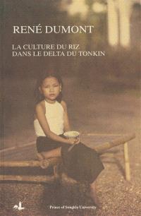 La culture du riz dans le delta du Tonkin