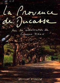 La Provence d'Alain Ducasse