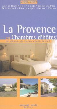 La Provence en chambres d'hôtes 2006-2007