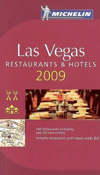 Las Vegas 2009 : restaurants & hotels