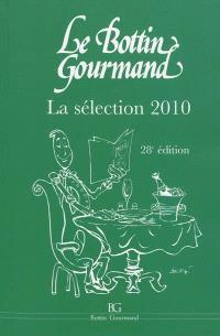 Le Bottin gourmand : la sélection 2010